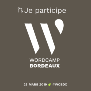 je participe wordcamp bordeaux